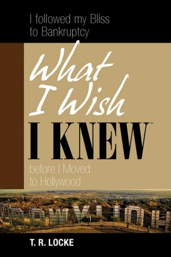 9780981898315: What I Wish I Knew Before I Moved to Hollywood