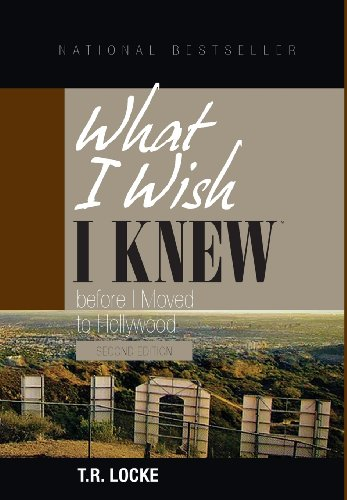 9780981898339: What I Wish I Knew Before I Moved to Hollywood(2nd Ed.)