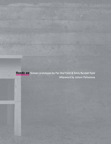 Hands On: Sixteen prototypes: Per Olaf Fjeld
