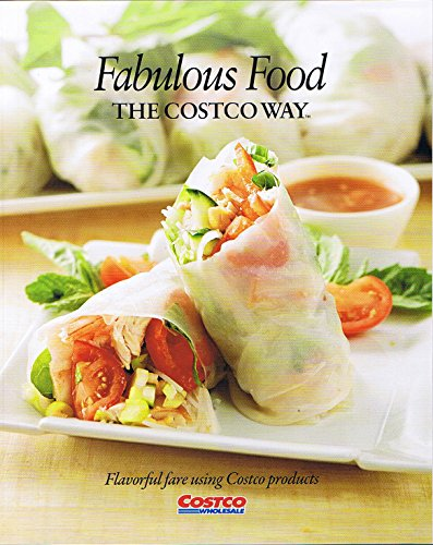Fabulous Food The Costco Way: Flavorful Fare: Unknown
