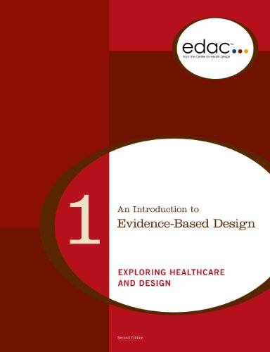 9780981900513: An Introduction to Evidence-Based Design: Exploring Healthcare and Design (EDAC Study Guides, Volume 1) by Eileen Malone (2008-05-03)