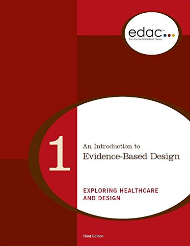 9780981900544: An Introduction to Evidence-Based Design: Exploring Healthcare and Design (EDAC Study Guide, Volume 1, Third Edition)