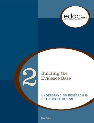9780981900551: Building the Evidence Base: Understanding Research in Healthcare Design (EDAC Study Guide, Volume 2)