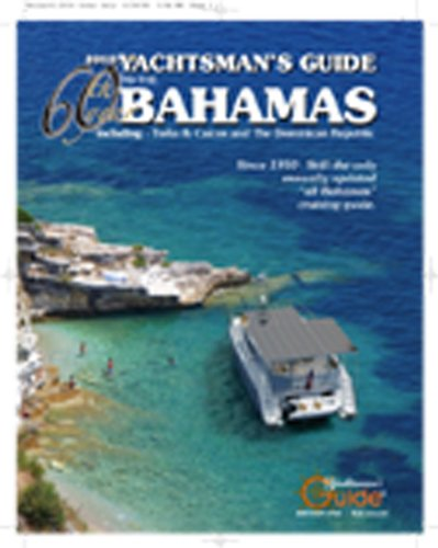 9780981903910: 2010 Yachtsman's Guide to the Bahamas