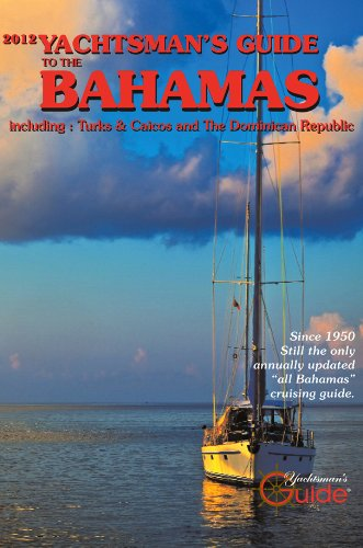 9780981903934: 2012 Yachtsman's Guide to the Bahamas