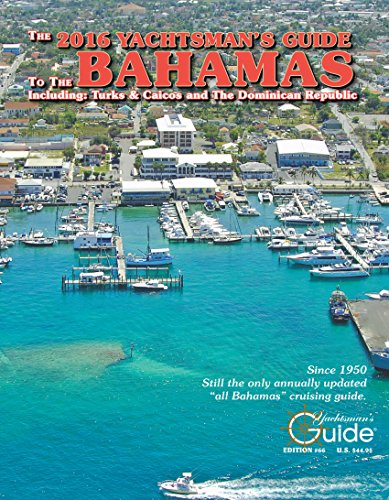 9780981903972: Yachtsman's Guide to the Bahamas, 2016