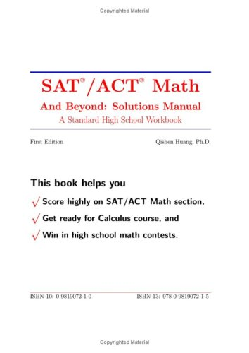 SAT /ACT Math and Beyond: Solutions Manual: Qishen Huang