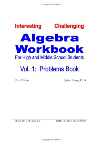 9780981907222: Algebra Workbook for High and Middle School Students (A Standard Math Workbook, Vol 1: Problems Book)