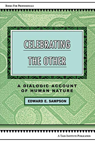 9780981907604: Celebrating the Other: A Dialogic Account of Human Nature (Books for Professionals)