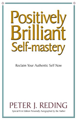 Positively Brilliant Self-mastery