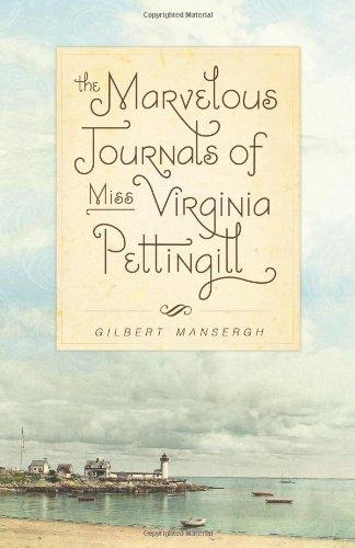 9780981915333: The Marvelous Journals of Miss Virginia Pettingill