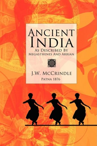 9780981916507: Ancient India as described by Megasthenes and Arrian