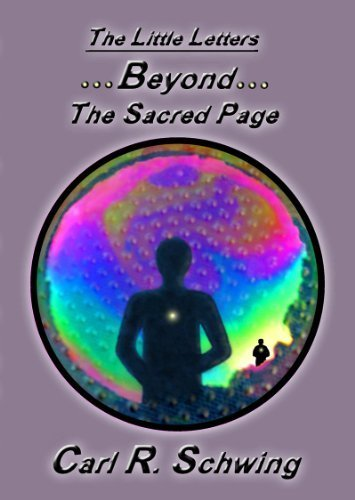 Beyond the Sacred Page (The Little Letters): Carl R. Schwing