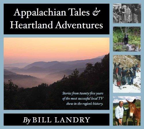 9780981923888: Appalachian Tales & Heartland Adventures