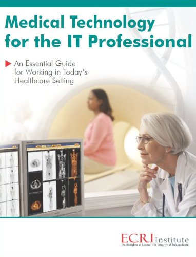 9780981924113: Medical Technology for the IT Professional: An Essential Guide for Working in Today's Healthcare Setting