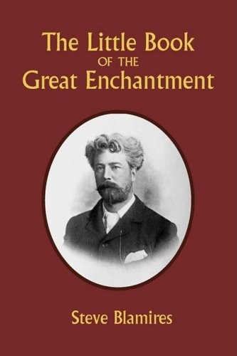 9780981924632: The Little Book of the Great Enchantment