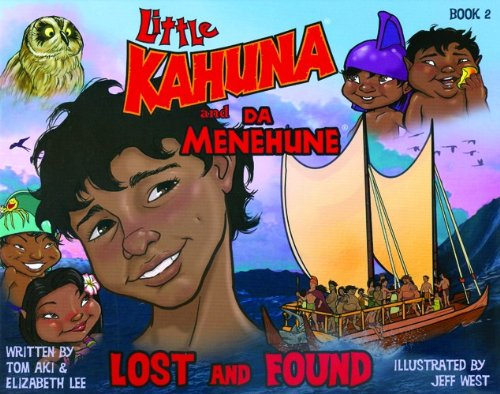 9780981926018: Little Kahuna and Da Menehune: Lost and Found