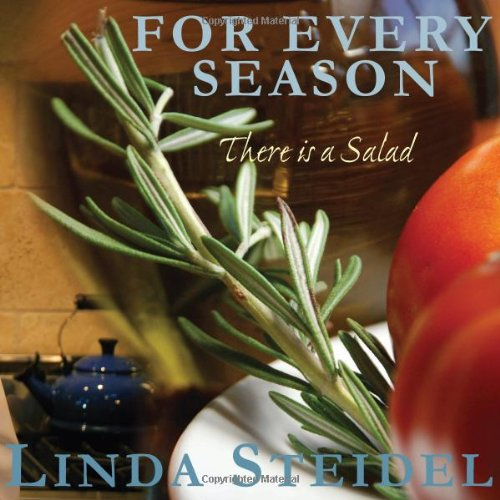 9780981929057: For Every Season: There Is a Salad