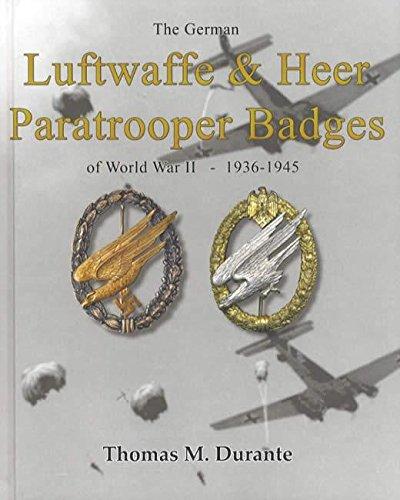 9780981929521: The German Luftwaffe & Heer Paratrooper Badges of World War II - 1936-1945
