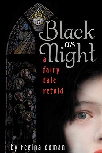 9780981931821: Black as Night: A Fairy Tale Retold