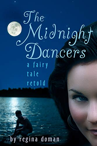 9780981931869: The Midnight Dancers: A Fairy Tale Retold