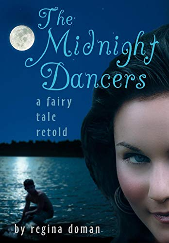 9780981931876: The Midnight Dancers: A Fairy Tale Retold