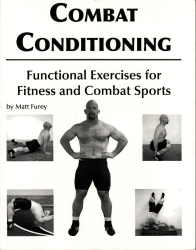 9780981932002: Combat Conditioning: Functional Exercises for Fitness and Combat Sports.
