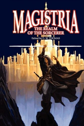 9780981932323: Magistria: The Realm of the Sorcerer