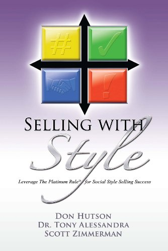 9780981937137: Selling with Style: Leverage the Platinum Rule for Social Selling Success