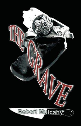 The Grave: Robert Mulcahy