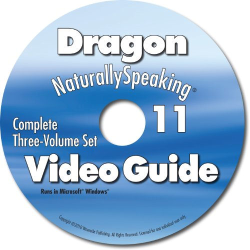 9780981941233: Dragon NaturallySpeaking 11/12/13 Video Guide: Complete Three-Volume Set (for Naturally Speaking software)