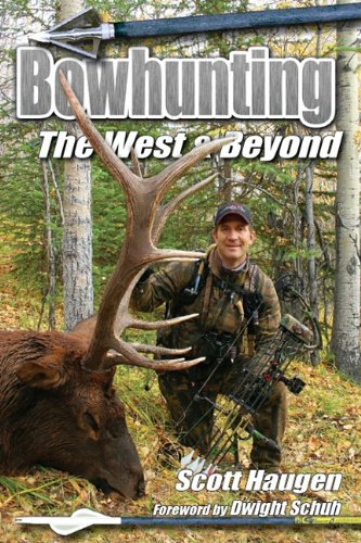 9780981942322: Bowhunting The West & Beyond