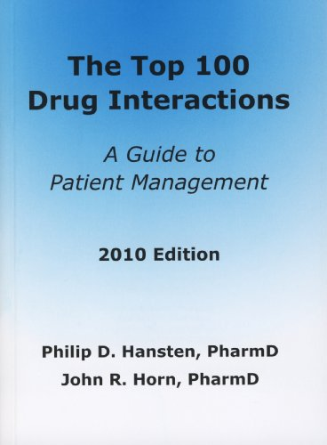 9780981944012: Top 100 Drug Interactions: A Guide to Patient Management