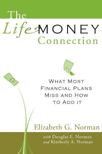 The Life-Money Connection: Norman, Elizabeth G.; Norman, Douglas E.; Norman, Kimberly A.