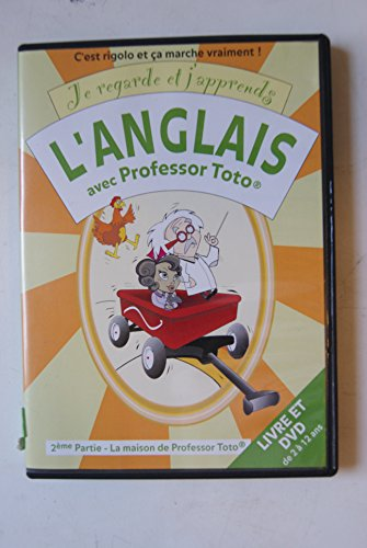 9780981945835: Je Regarde Et J'apprends L'anglais Avec Professor Toto ~ 2ere Partie La Maison De Professor Toto (French Edition) (English and French Edition)