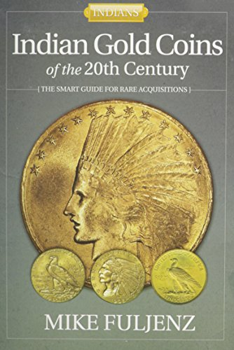 Indian Gold Coins of the 20th Century