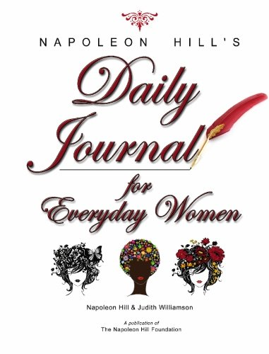 Napoleon Hill's Daily Journal for Everyday Women: Hill, Napoleon