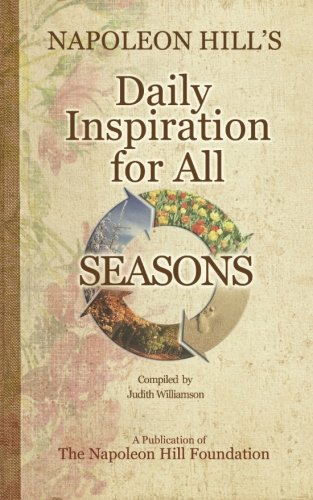 9780981951188: Napoleon Hill's Daily Inspiration for all Seasons
