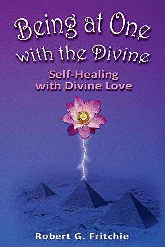 9780981951362: Being at One with the Divine