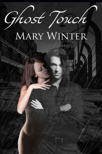 GHOST TOUCH: WINTER, MARY