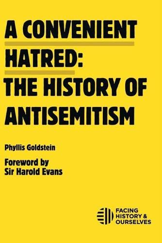 9780981954387: Convenient Hatred: The History of Antisemitism