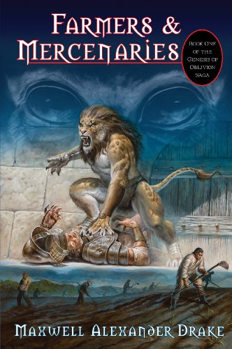 9780981954813: Genesis of Oblivion Saga - Bk 1 - Farmers & Mercenaries (Collector's Ed)