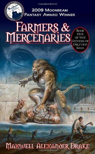 9780981954820: Genesis of Oblivion Saga - Bk 1 - Farmers & Mercenaries (Paperback Ed)