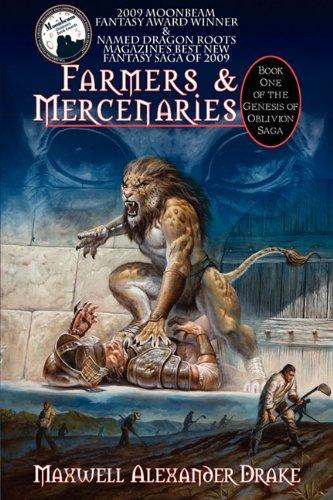 Farmers & Mercenaries - Genesis of Oblivion Bk 1 (Hardback) (Genesis of Oblivion Saga): Drake, ...