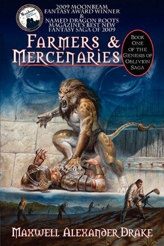 9780981954844: Farmers & Mercenaries - Genesis of Oblivion Bk 1 (Trade)