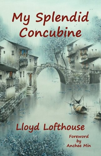 9780981955308: My Splendid Concubine