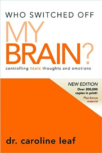 9780981956725: Who Switched Off My Brain?: Controlling Toxic Thoughts and Emotions