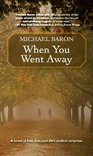 9780981956800: When You Went Away