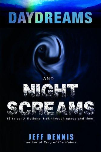 9780981957296: Daydreams and Night Screams