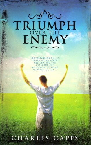 9780981957425: Triumph over the Enemy: Understanding Paul's